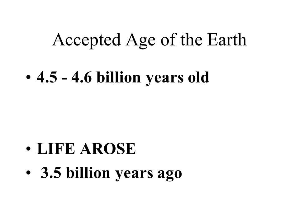 Accepted Age of the Earth