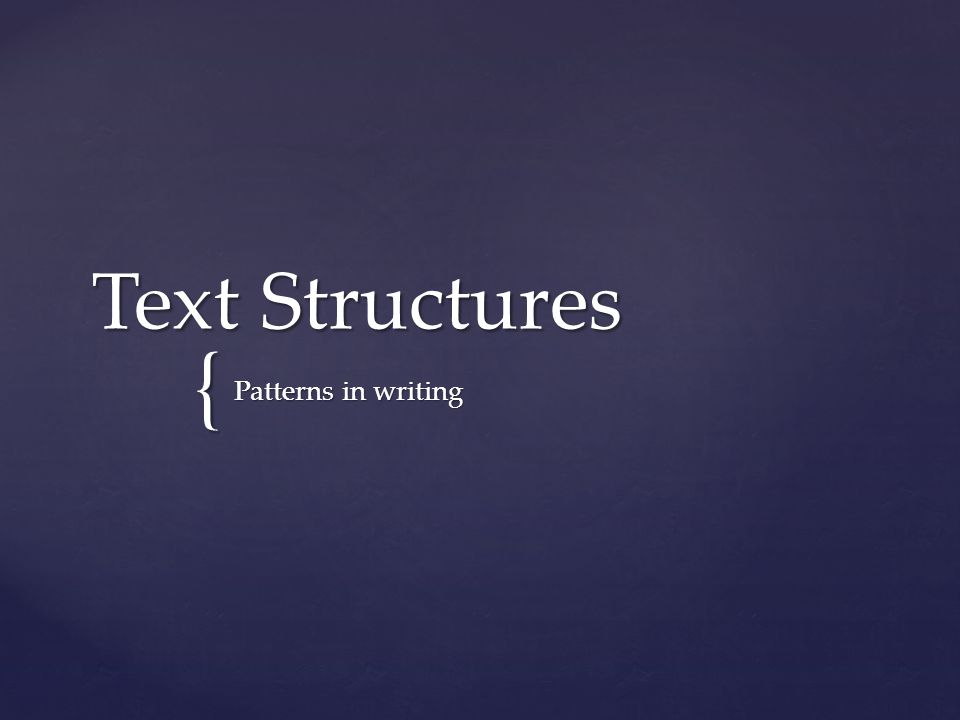 Text Structures Patterns in writing