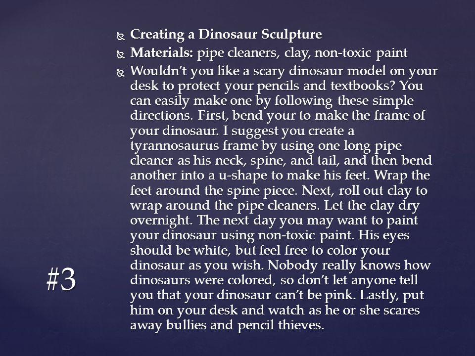 #3 Creating a Dinosaur Sculpture