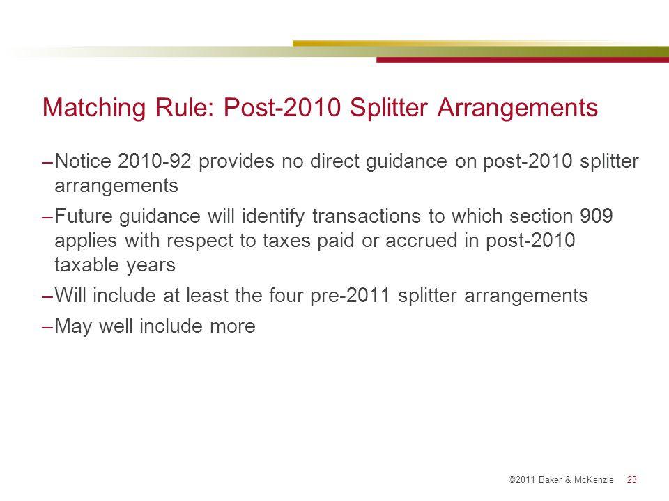 Matching Rule: Post-2010 Splitter Arrangements