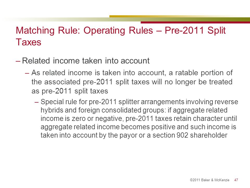 Matching Rule: Operating Rules – Pre-2011 Split Taxes