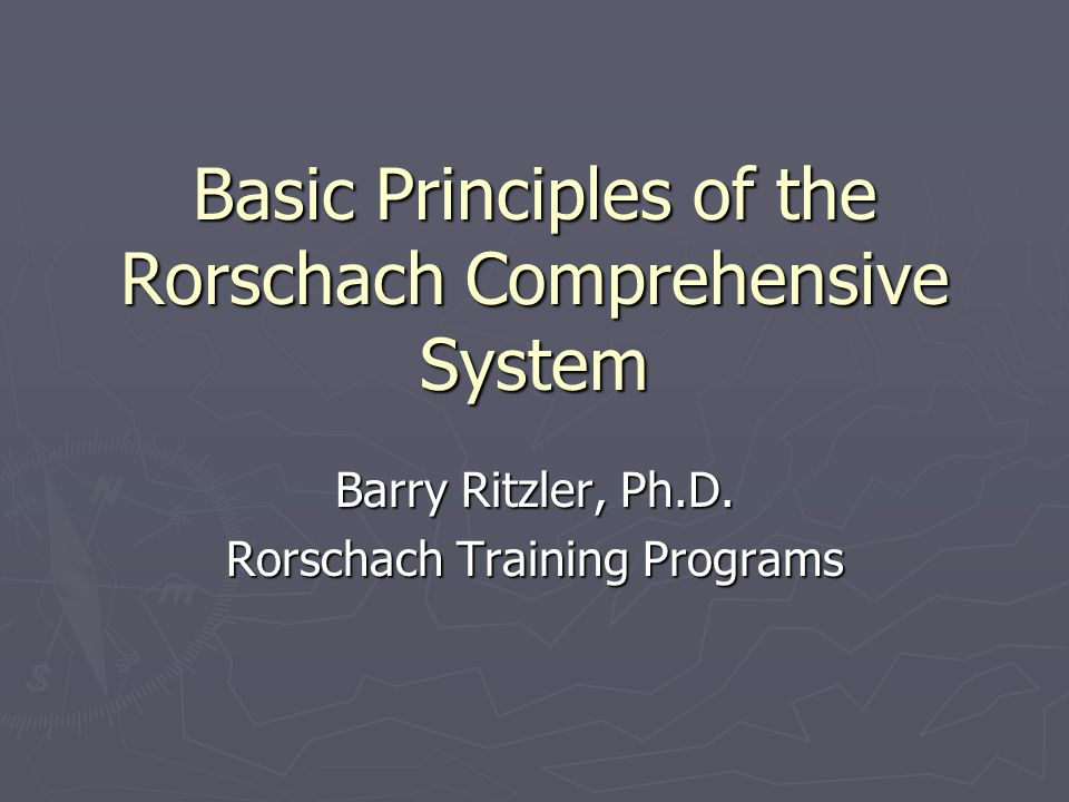 Basic Principles of the Rorschach Comprehensive System