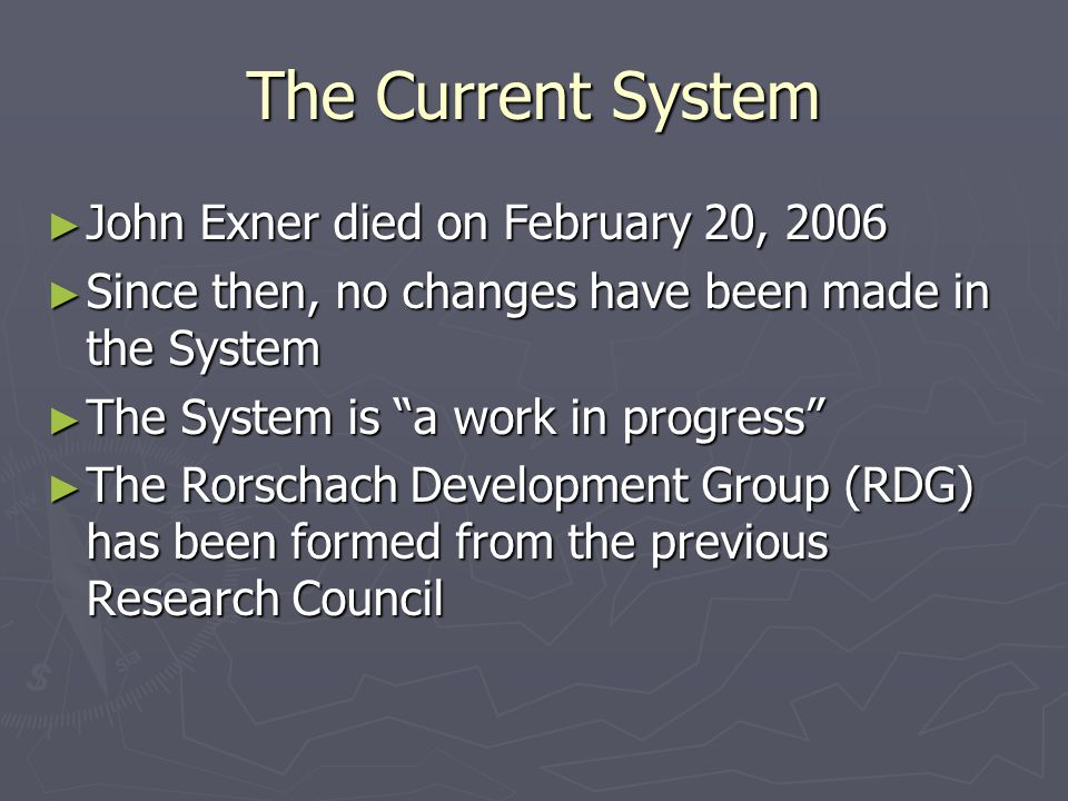 The Current System John Exner died on February 20, 2006
