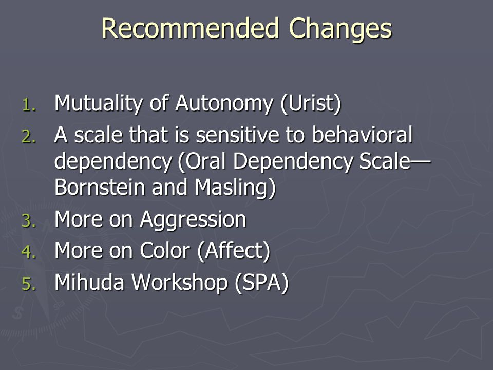 Recommended Changes Mutuality of Autonomy (Urist)