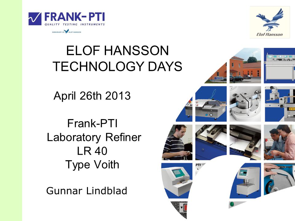 April 26th 2013 Frank-PTI Laboratory Refiner LR 40 Type Voith