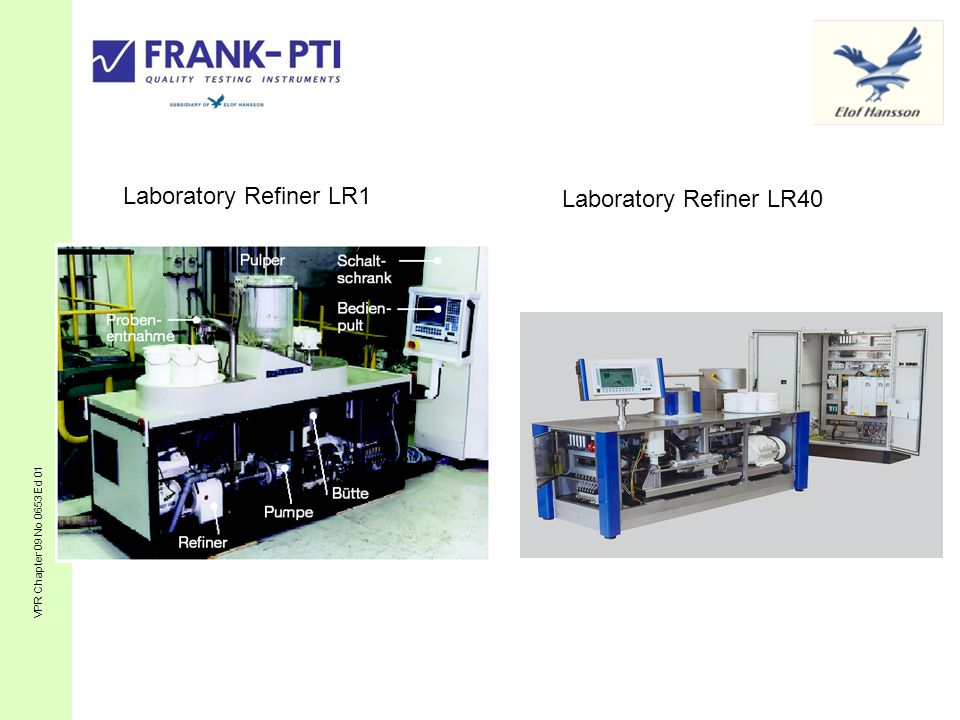 Laboratory Refiner LR40 Laboratory Refiner LR1