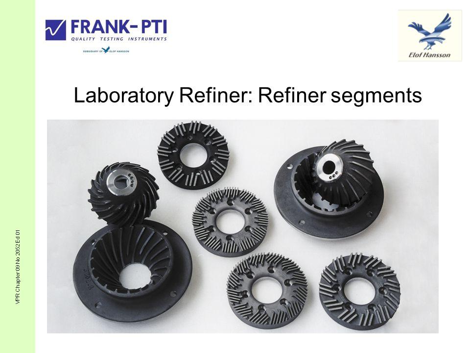 Laboratory Refiner: Refiner segments