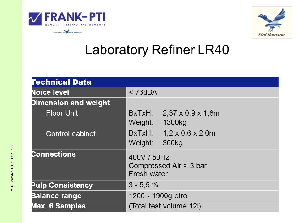Laboratory Refiner LR40 Technical Data Noice level
