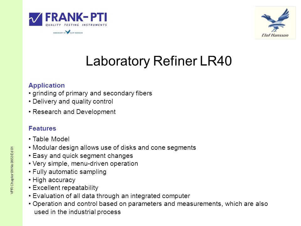Laboratory Refiner LR40 Application