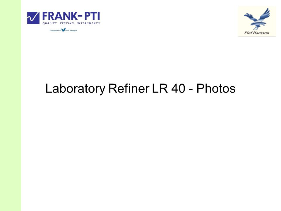 Laboratory Refiner LR 40 - Photos