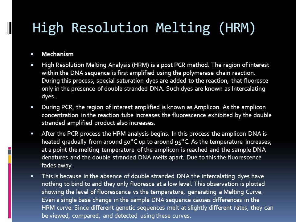 High Resolution Melting (HRM)