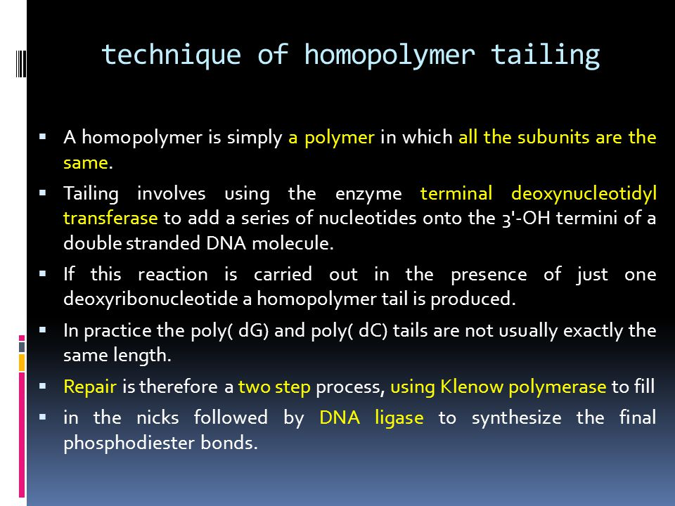 technique of homopolymer tailing