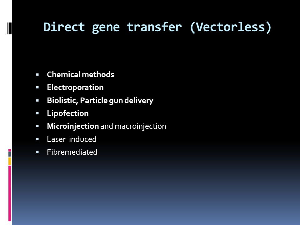 Direct gene transfer (Vectorless)