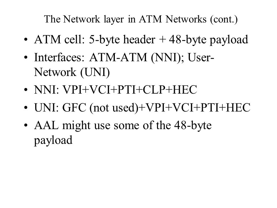 The Network layer in ATM Networks (cont.)