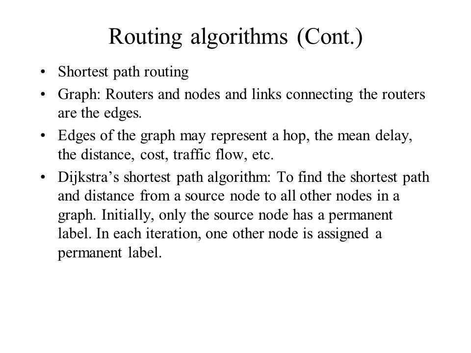 Routing algorithms (Cont.)