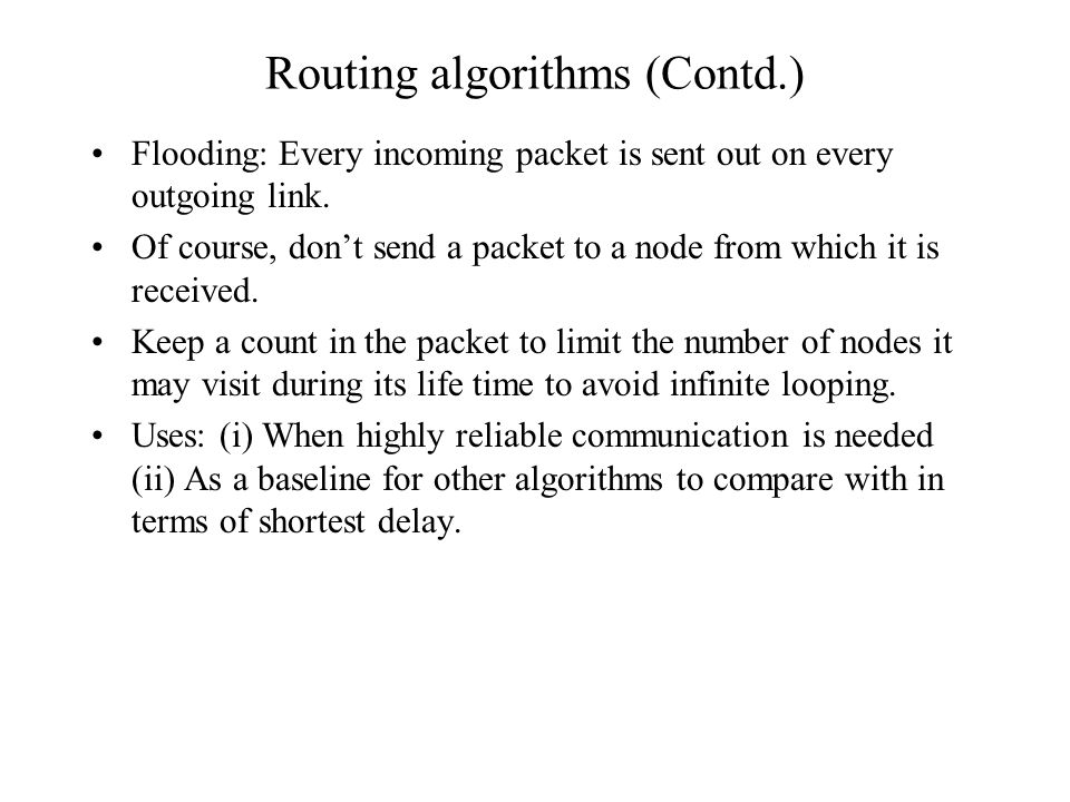 Routing algorithms (Contd.)
