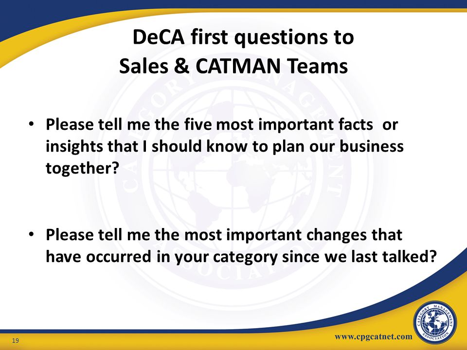 DeCA first questions to Sales & CATMAN Teams