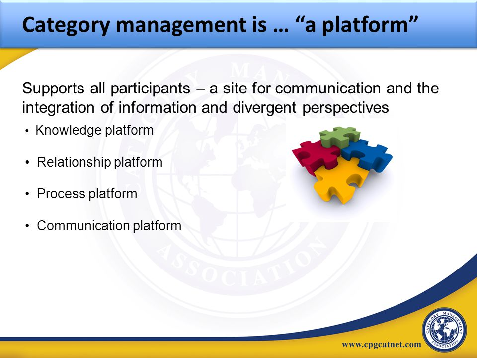 Category management is … a platform