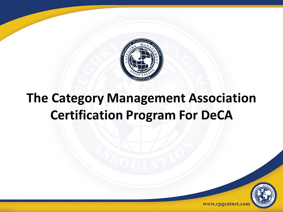 The Category Management Association Certification Program For DeCA