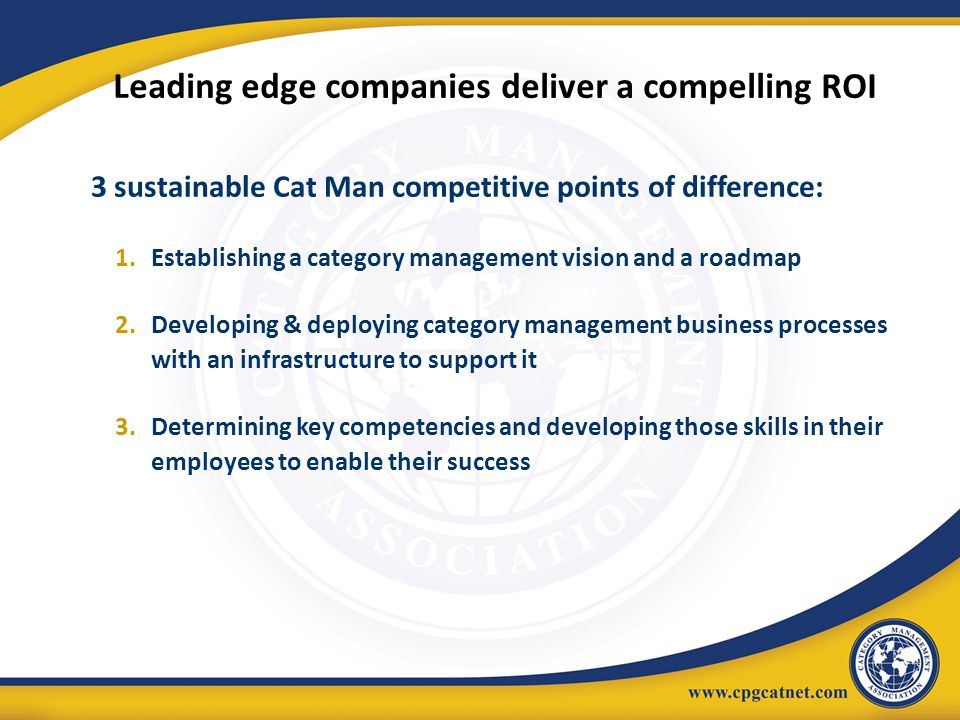 Leading edge companies deliver a compelling ROI
