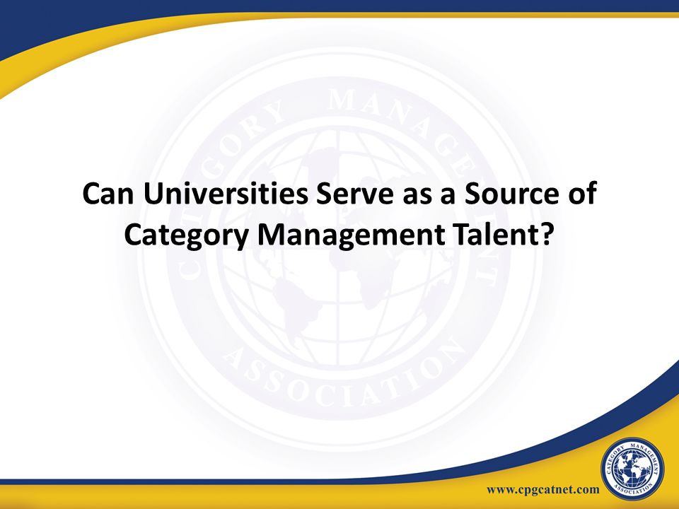 Can Universities Serve as a Source of Category Management Talent