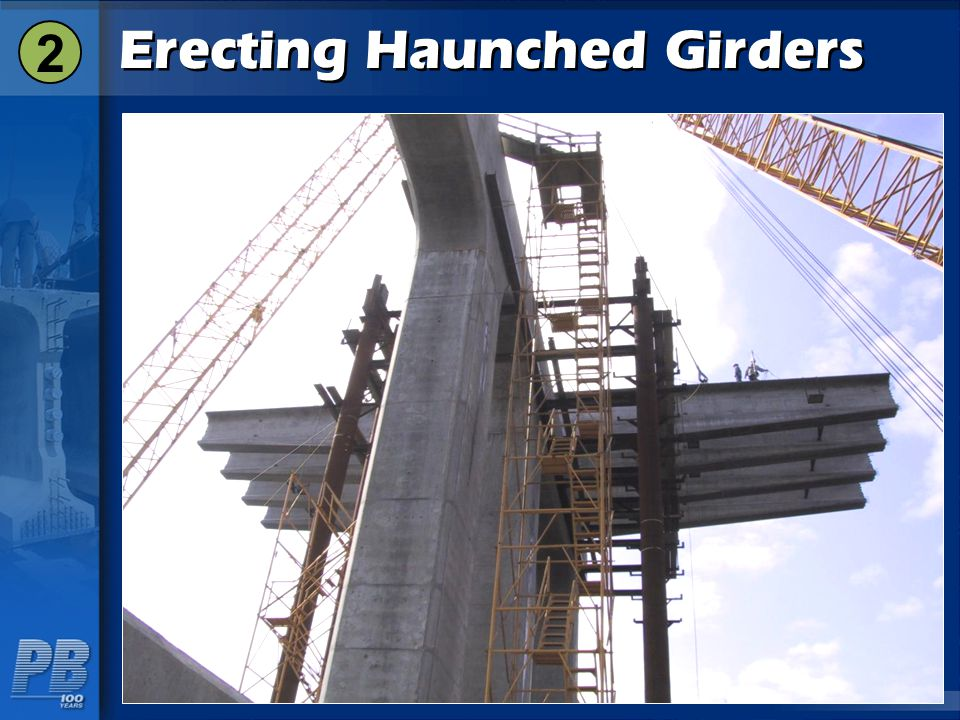 Erecting Haunched Girders