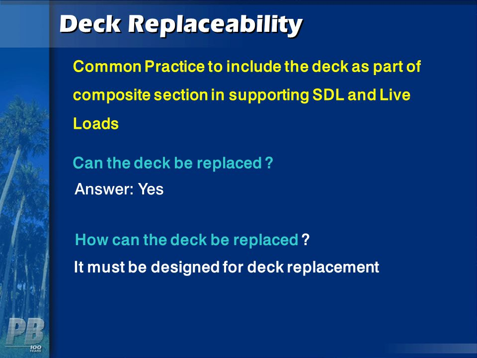 Deck Replaceability Common Practice to include the deck as part of