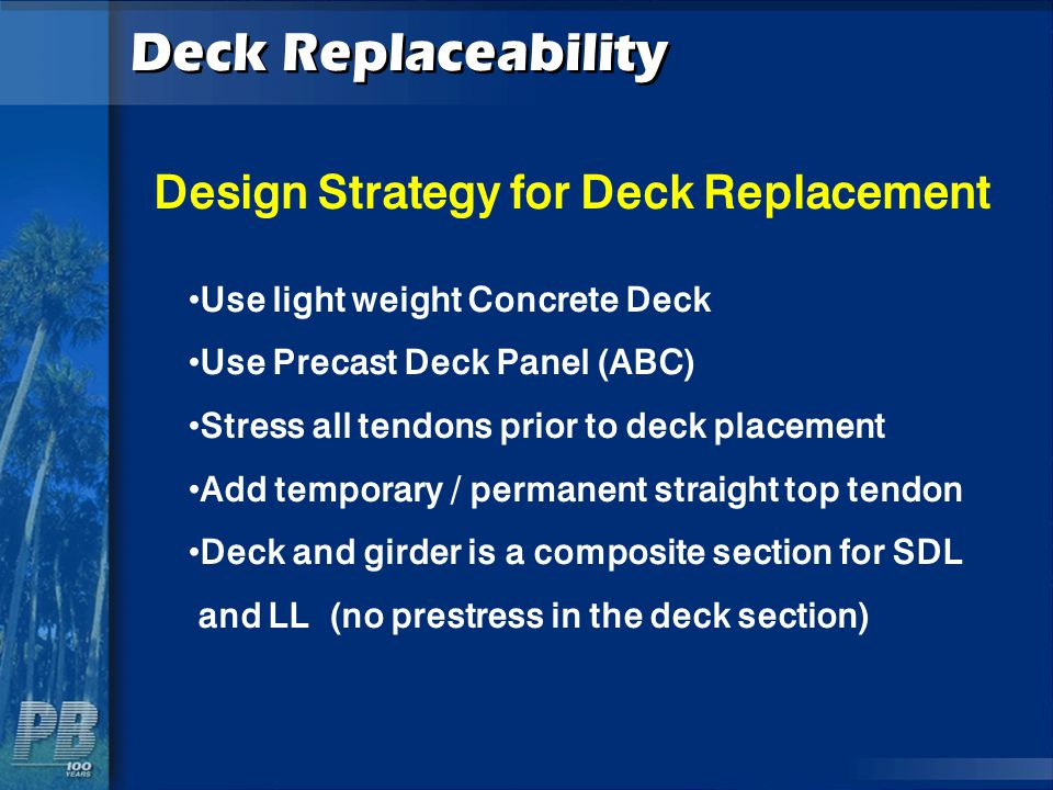 Design Strategy for Deck Replacement
