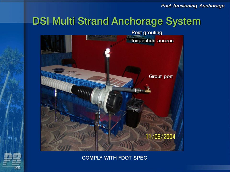 DSI Multi Strand Anchorage System