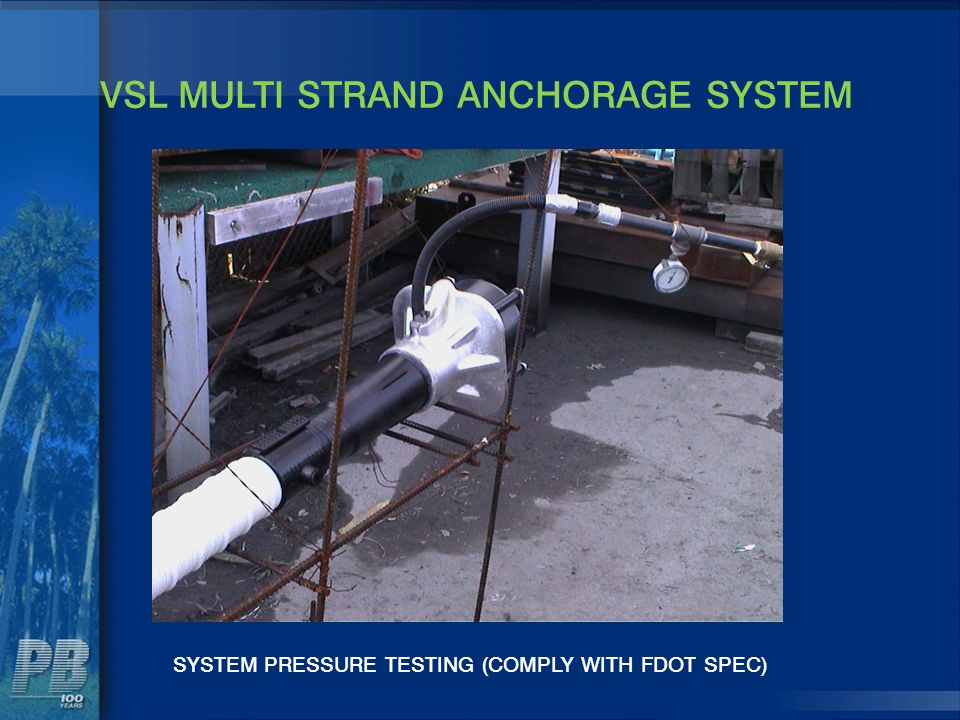 VSL MULTI STRAND ANCHORAGE SYSTEM