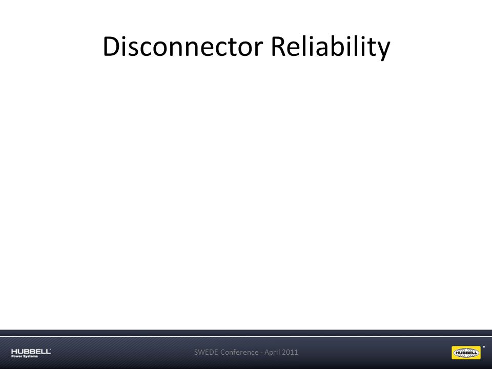 Disconnector Reliability