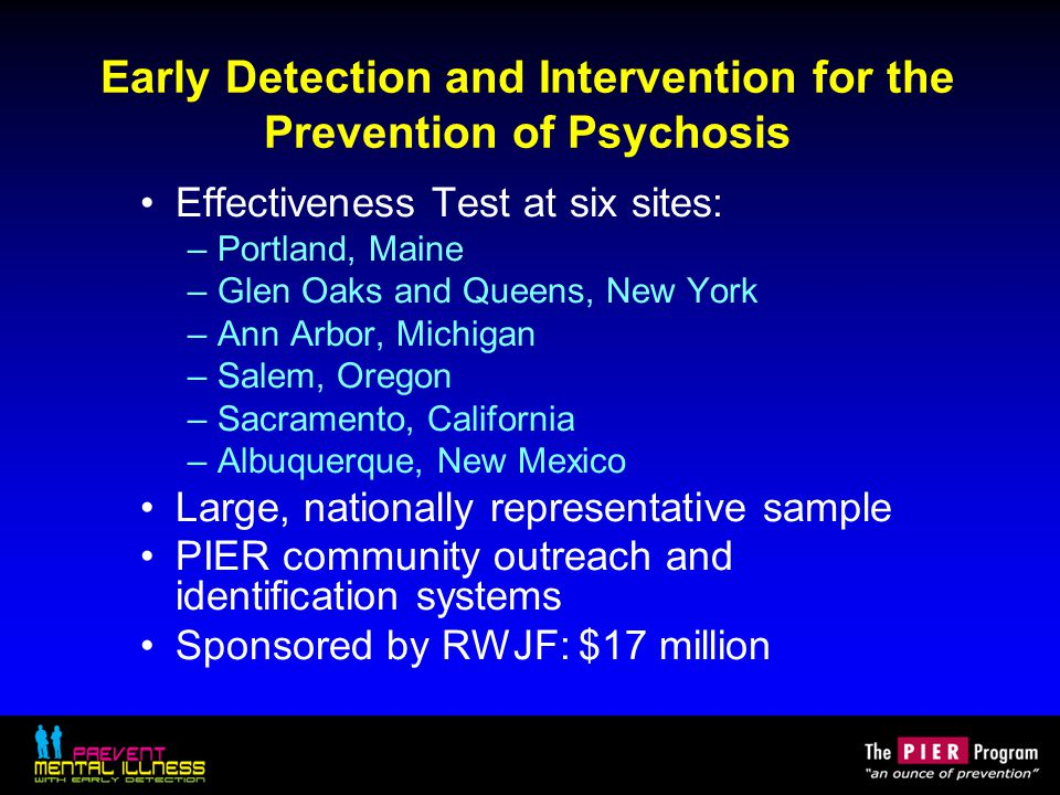 Early Detection and Intervention for the Prevention of Psychosis