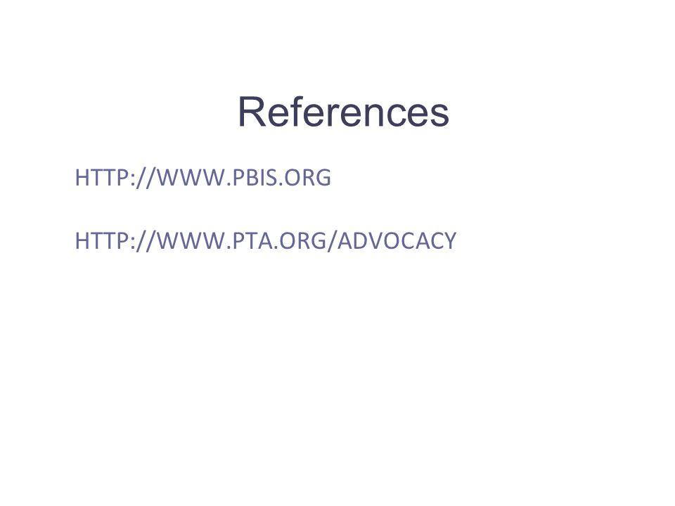 http://www.pbis.org http://www.pta.org/advocacy