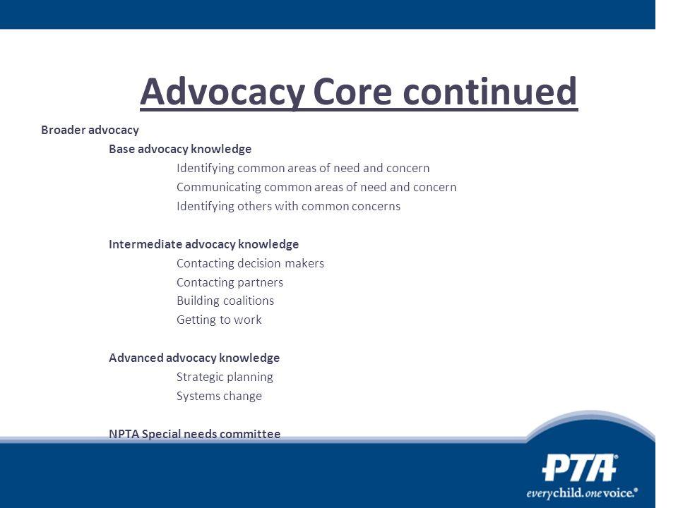 Advocacy Core continued