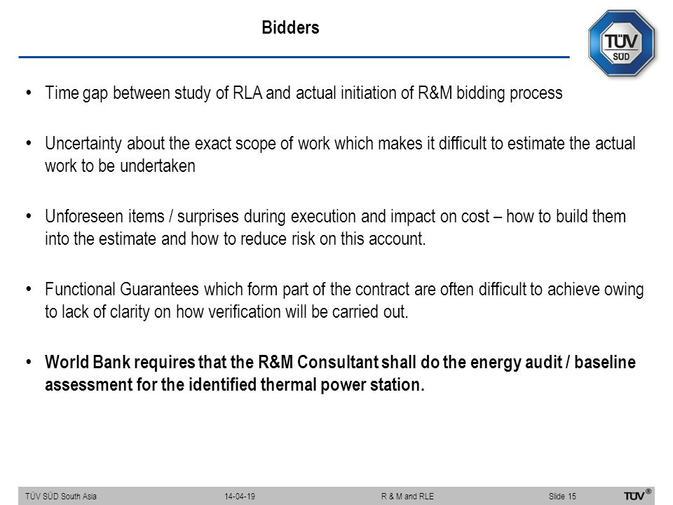 Bidders Time gap between study of RLA and actual initiation of R&M bidding process.