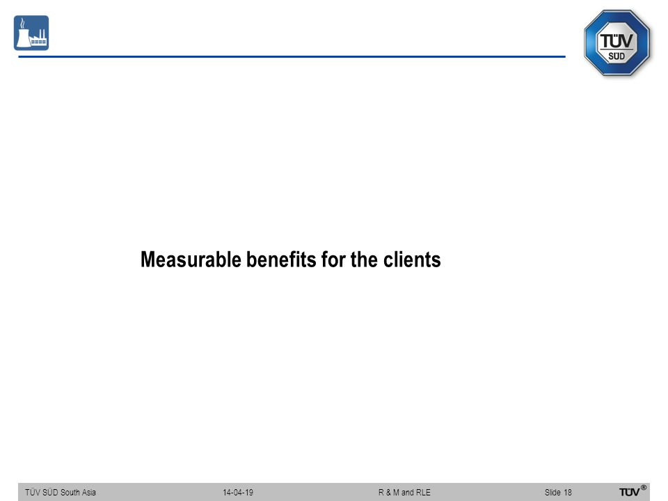 Measurable benefits for the clients