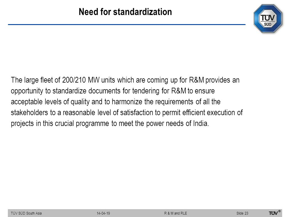 Need for standardization