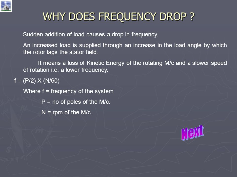 WHY DOES FREQUENCY DROP