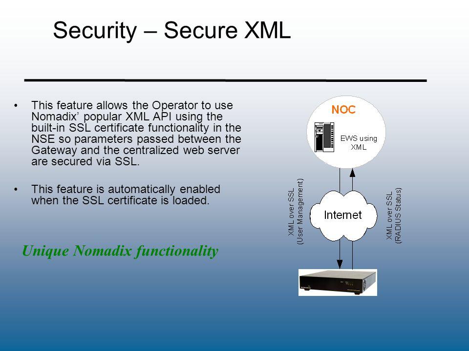 Security – Secure XML Unique Nomadix functionality