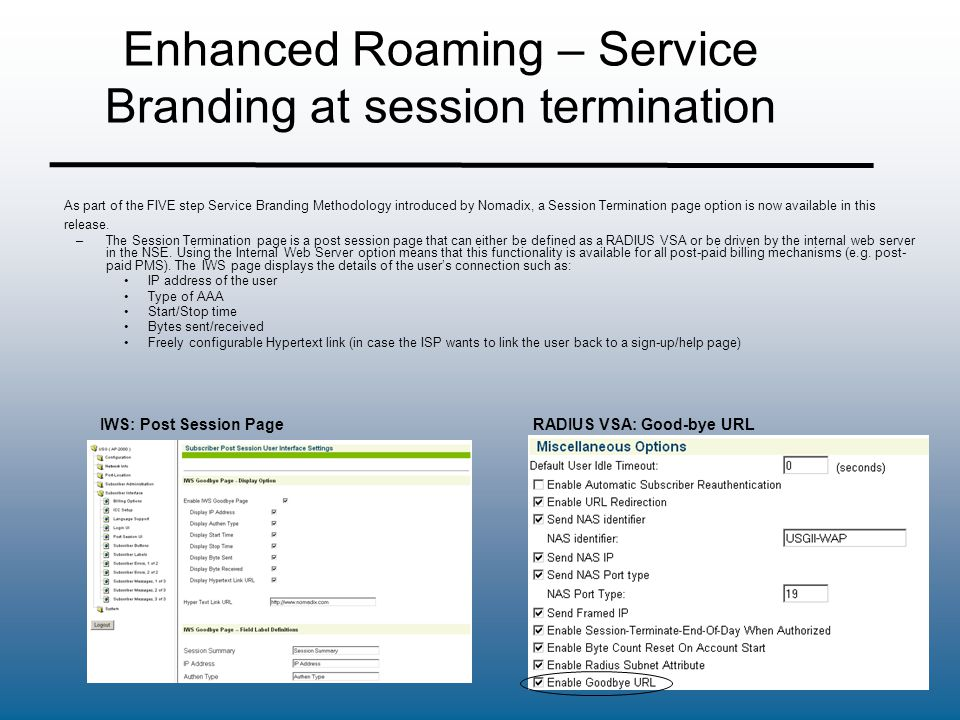 Enhanced Roaming – Service Branding at session termination