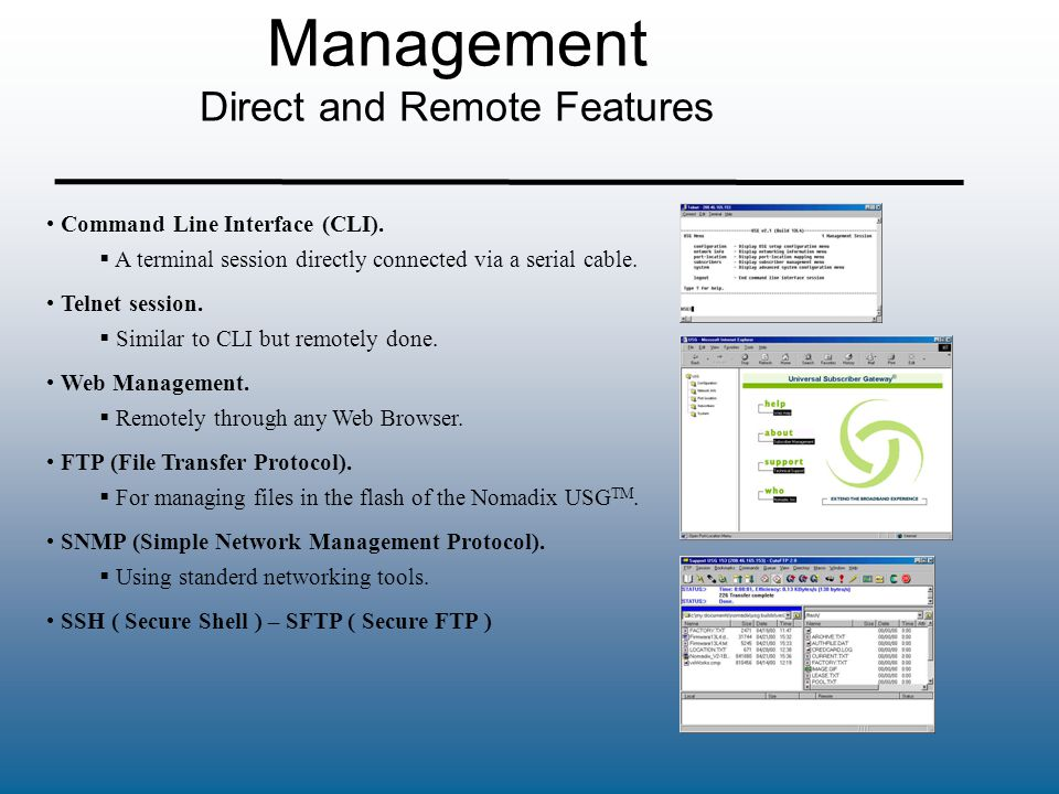Management Direct and Remote Features