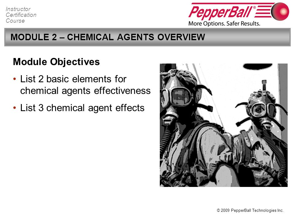 MODULE 2 – CHEMICAL AGENTS OVERVIEW