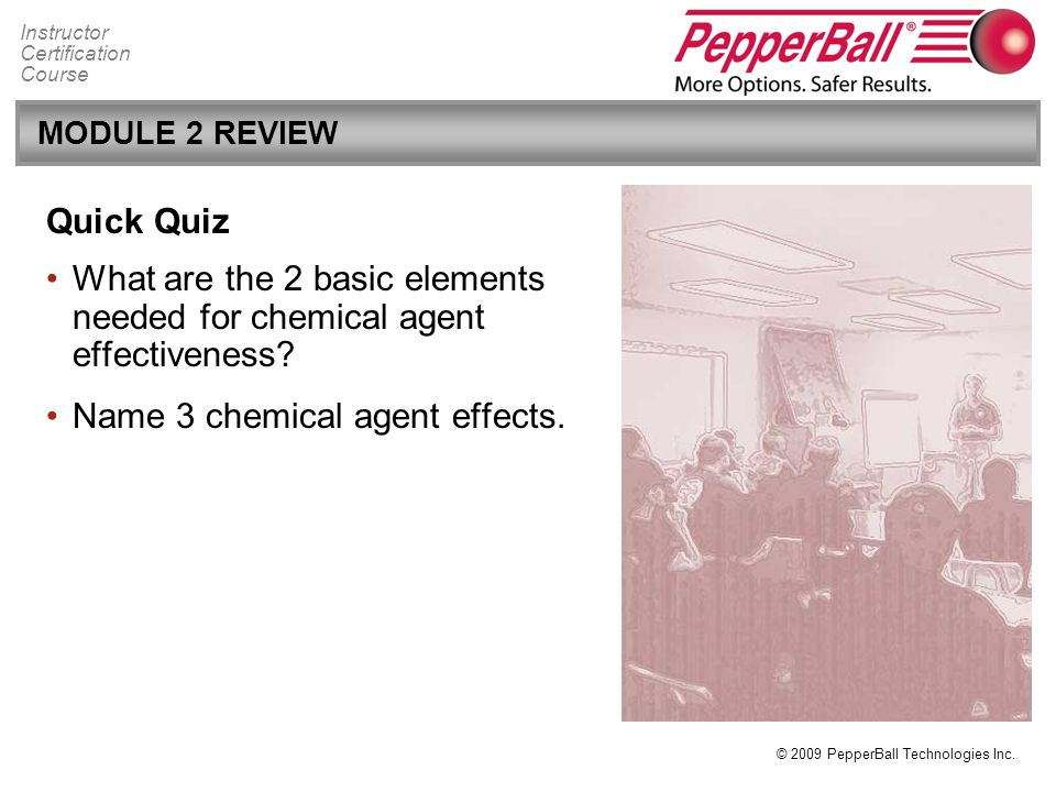 What are the 2 basic elements needed for chemical agent effectiveness