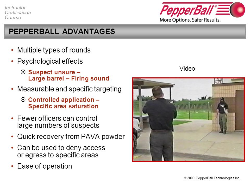 PEPPERBALL ADVANTAGES