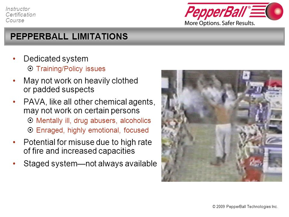 PEPPERBALL LIMITATIONS