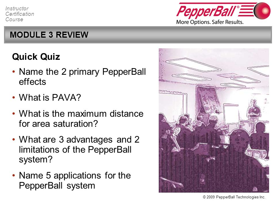 Name the 2 primary PepperBall effects What is PAVA