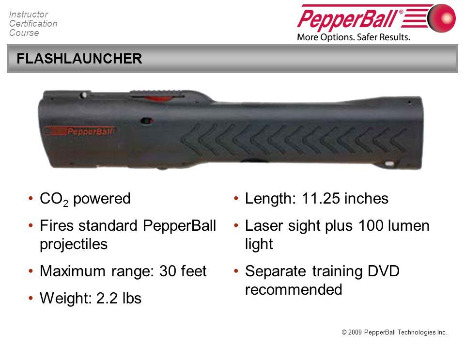 Fires standard PepperBall projectiles Maximum range: 30 feet
