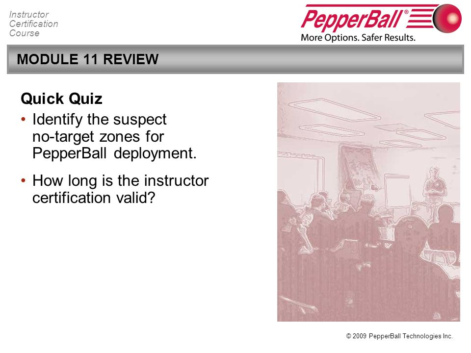 Identify the suspect no-target zones for PepperBall deployment.