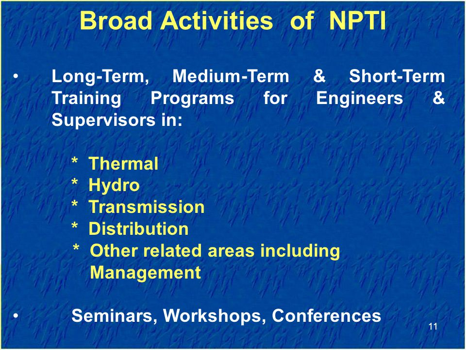 Broad Activities of NPTI