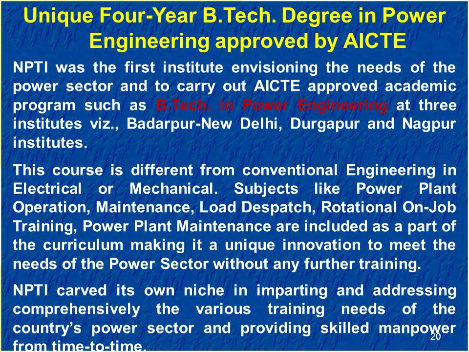 Unique Four-Year B.Tech. Degree in Power Engineering approved by AICTE